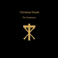 Christian Death - The Scriptures