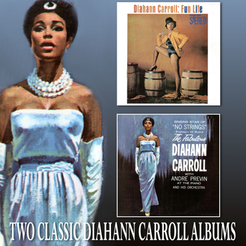 Diahann Carroll - Fun Life / The Fabulous Diahann Carroll