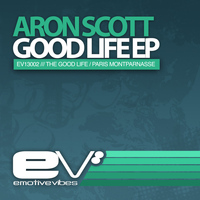 Aron Scott - Goodlife EP