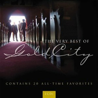 Gold City - The Very Best of Gold City