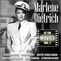 Marlene Dietrich - At the Movies, Vol. 2