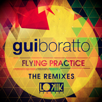 Gui Boratto - Flying Practice (The Remixes) - Single