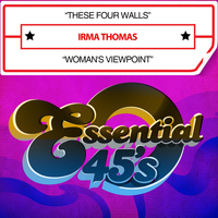 Irma Thomas - These Four Walls / Woman's Viewpoint (Digital 45)