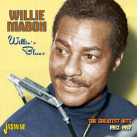 Willie Mabon - Willie's Blues - The Greatest Hits 1952 - 1957