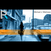 Michael J. Mathews - Tired Of