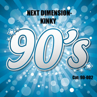 Next Dimension - Kinky