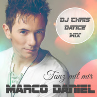 Marco Daniel - Tanz mit mir (DJ Chris Dance Mix)