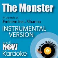 Off The Record Instrumentals - The Monster (In the Style of Eminem feat. Rihanna) [Instrumental Karaoke Version]