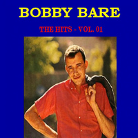Bobby Bare - Bobby Bare The Hits, Vol. 1