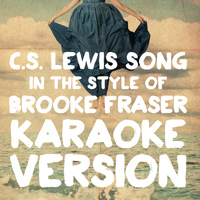 Karaoke - Ameritz - C.S. Lewis Song (In the Style of Brooke Fraser) [Karaoke Version] - Single