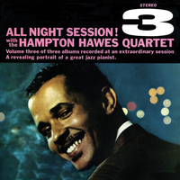 Hampton Hawes - All Night Session, Vol. 3 (Remastered)