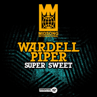 WARDELL PIPER - Super Sweet