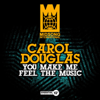 Carol Douglas - You Make Me Feel the Music