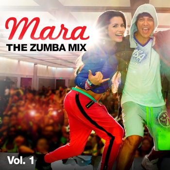 Mara - Mara - The Zumba Mix, Vol.1