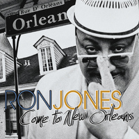 Ron Jones - Come to New Orleans