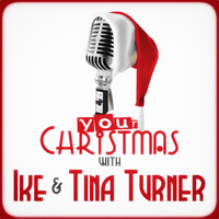 Ike Turner - Your Christmas with Ike & Tina Turner