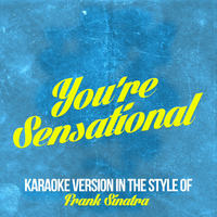 Karaoke - Ameritz - You're Sensational (In the Style of Frank Sinatra) [Karaoke Version] - Single