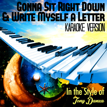 Sit Right Down And Write Myself A Letter Karaoke