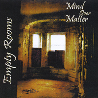 Mind Over Matter - Empty Rooms