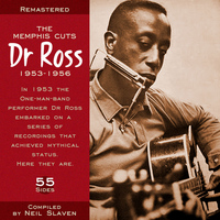 Dr. Ross - The Memphis Cuts 1953-1956 (Remastered)