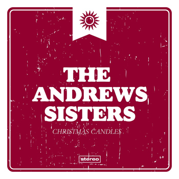 The Andrews Sisters - Christmas Candles