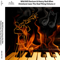 Wild Bill Davison - Dixieland Jazz: The Real Thing, Vol. 2