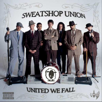 Sweatshop Union - United We Fall