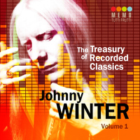 Johnny Winter - The Treasury of Recorded Classics: Johnny Winter, Vol. 1