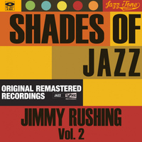 Jimmy Rushing - Shades of Jazz