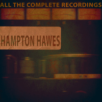 Hampton Hawes - All the Complete Recordings