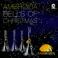 Ambrozia - Bells of Christmas