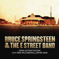 Bruce Springsteen & The E Street Band - Gotta Get That Feeling