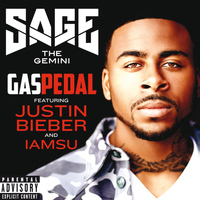 Sage The Gemini - Gas Pedal (Remix [Explicit])