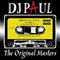 DJ Paul - Volume 16: The Original Masters (Explicit)