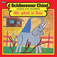Schlieremer Chind - Mir gönd in Zoo