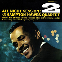 Hampton Hawes - All Night Session, Vol. 2 (Remastered)