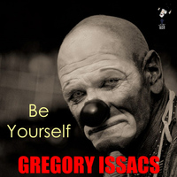 Gregory Isaacs - Be Yourself
