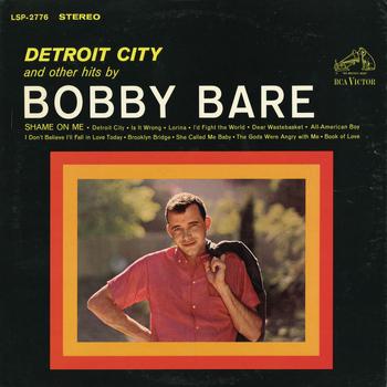 Bobby Bare - Detroit City and Other Hits by Bobby Bare