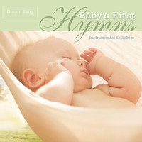Dream Baby - Baby's First Hymns