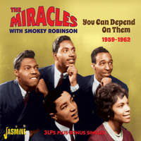 The Miracles & Smokey Robinson - You Can Depend on Them, 1959 - 1962, 3lps Plus Bonus Singles