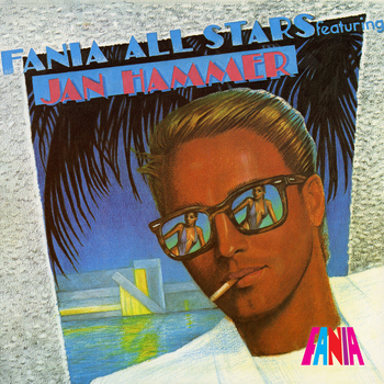 Fania All Stars - Featuring Jan Hammer
