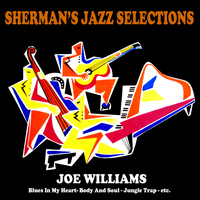 Joe Williams - Sherman's Jazz Selection: Joe Williams