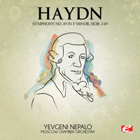 Joseph Haydn - Haydn: Symphony No. 49 in F Minor, Hob. I/49 (Digitally Remastered)