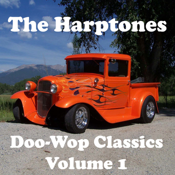 The Harptones - Doo-Wop Classics - Volume 1