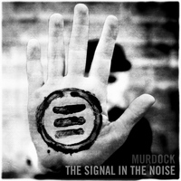 Murdock - The Signal in the Noise