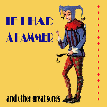 Various Artists - If I Had a Hammer