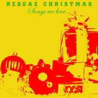 Various Artists - Reggae Christmas Songs We Love