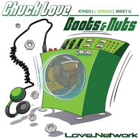 Chuck Love - Boots n Nuts Part 4