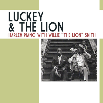 Luckey Roberts - Luckey & The Lion: Harlem Piano