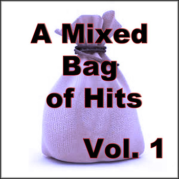 Various Artists - A Mixed Bag of Hits, Vol. 1